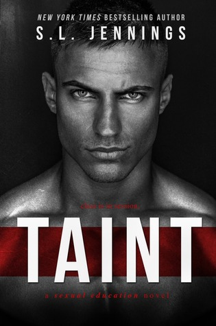 Book Tour & Giveaway:  TAINT by S.L. Jennings