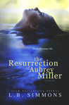 The Resurrection of Aubrey Miller