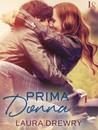 Prima Donna (Friends First, #2)