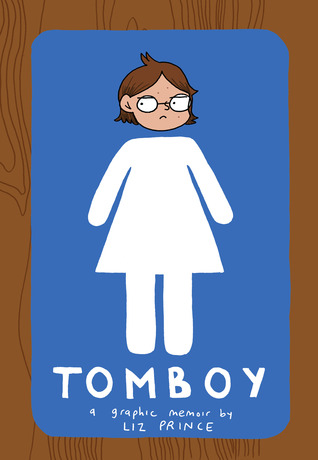 Review: Tomboy: A Graphic Memoir by Liz Price
