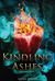 Kindling Ashes