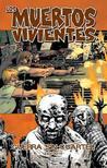 Los muertos vivientes, Vol. 20: Guerra sin cuartel, Parte 1