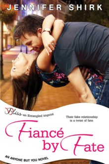 Fiance by Fate (Anyone But You, #1)