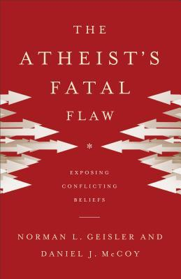 Weak-Sauce Wednesday: The Atheist's Fatal Flaw