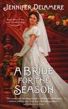 A Bride for the Season (Love's Grace, #3)