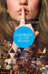 Diamonds in the Rough by Michelle Madow
