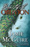 Beautiful Oblivion (Maddox Brothers, #1)
