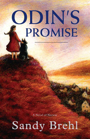 Odin's Promise: A Novel of Norway