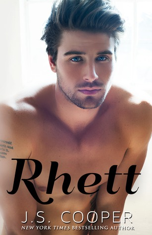 Rhett (rhett, #1) By Js Cooper — Reviews, Discussion