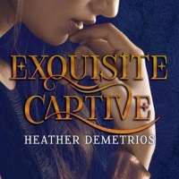 Book Review: Exquisite Captive by Heather Demetrios!!!