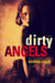 Dirty Angels (Dirty Angels, #1) by Karina Halle