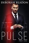 Pulse - Part One (Pulse, #1)