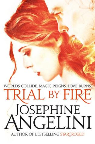 Trial by Fire by Josephine Angelini Review: Witches in alternate universes