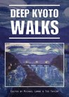 Deep Kyoto: Walks