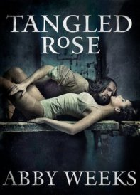 Tangled Rose (The Darkness Trilogy, #1)
