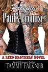 Proving Paul's Promise