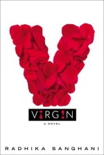 {ARC Review} Virgin by Radhika Sanghani