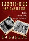 PARENTS WHO KILLED THEIR CHILDREN: FILICIDE