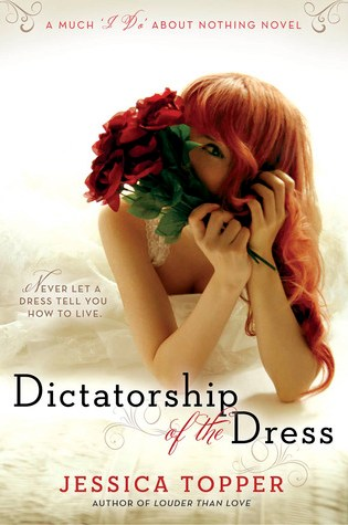 Review:  Dictatorship of the Dress by Jessica Topper