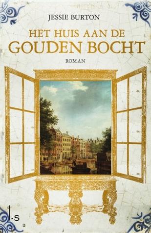 Het huis aan de Gouden Bocht – Jessie Burton