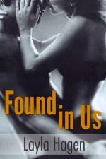 {Review} Found in Us by Layla Hagen @LaylaHagen
