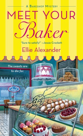 Meet Your Baker (A Bakeshop Mystery, #1)