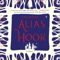 Guest Post: Alias Hook by Lisa Jensen!!!