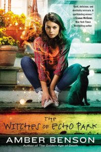 The Witches of Echo Park by Amber Benson Giveaway