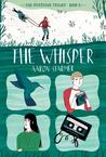 The Whisper (The Riverman Trilogy, #2)