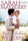 Make-Believe Wedding (Montana Born Brides, #9)