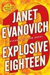 Explosive Eighteen (Stephanie Plum #18)