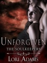 Unforgiven: A Soulkeepers Novel