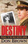 Destiny (Navy Justice, Prequel)