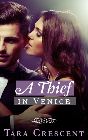 A Thief in Venice (Nights in Venice, #1)