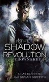 The Shadow Revolution (Crown & Key, #1)