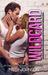 Wildcard  Volume Three (Wildcard, #3) by Missy Johnson