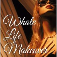 Book Review: Whole Life Makeover by Shealy James!!!