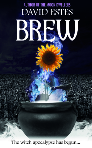 Giveaway & Review: Brew by David Estes – Post-apocalyptic Witches