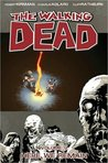 The Walking Dead, Vol. 09: Here We Remain