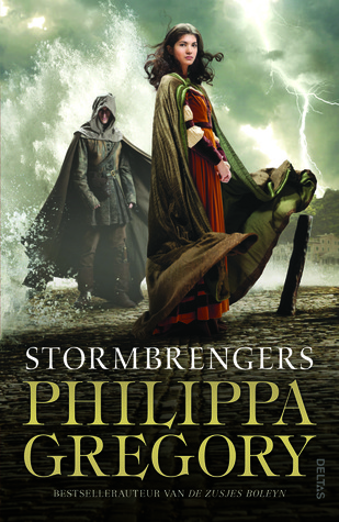 Stormbrengers (Order der Duisternis #2) – Philippa Gregory