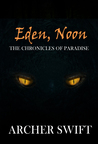 Eden, Noon (The Chronicles of Paradise, #2)