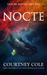 Nocte (The Nocte Trilogy, #1) by Courtney Cole