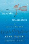 The Republic of Imagination: America in Three Books