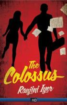 The Colossus by Raynjini Iyer