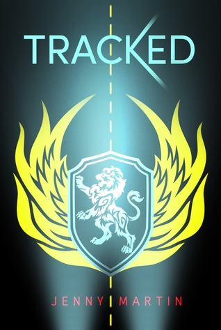 Tracked (Tracked, #1) by Jenny Martin — Reviews, Discussion ...