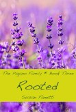Rooted (Pagano Family, #3)