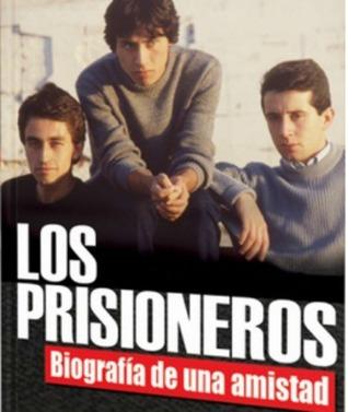 Los Prisioneros: Biografía de una amistad Book Cover