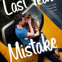 ARC Review: Last Year's Mistake by Gina Ciocca!!!