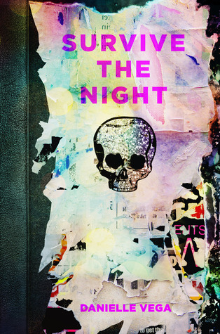 Survive The Night by Danielle Vega | Book Review