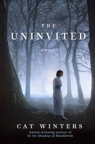 The Uninvited, by Cat Winters
